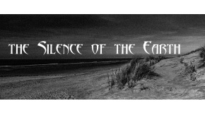 The Silence of the Earth