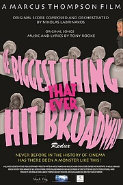 The Biggest Thing That Ever Hit Broadway: Redux
