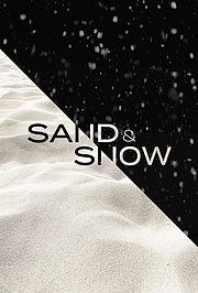 Sand & Snow