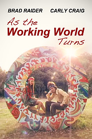 As the Working World Turns