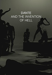 Dante and the Invention of Hell