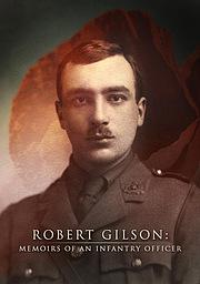 Robert Gilson: Memoirs of an Infantry Officer