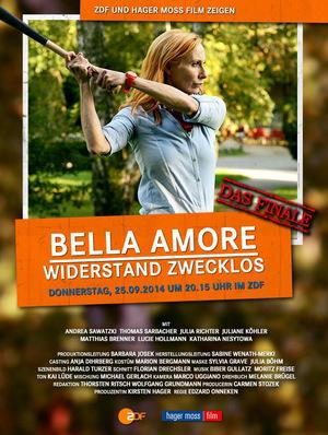 Bella Amore - Widerstand zwecklos