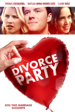 Вечеринка по случаю развода (2019)