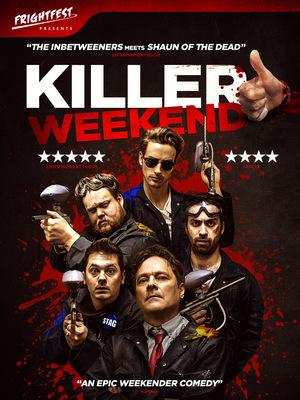 Убойный уикенд (2018)