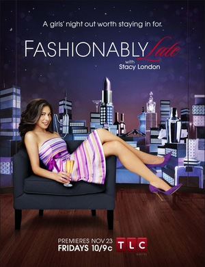 Fashionably Late with Stacy London