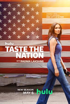 Вкус нации с Падмой Лакшми