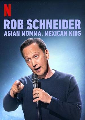 Роб Шнайдер: Азиатская мама, мексиканские дети