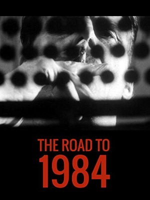 The Road to 1984