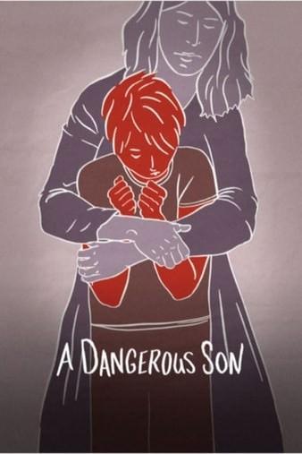 Опасный сын (2018)