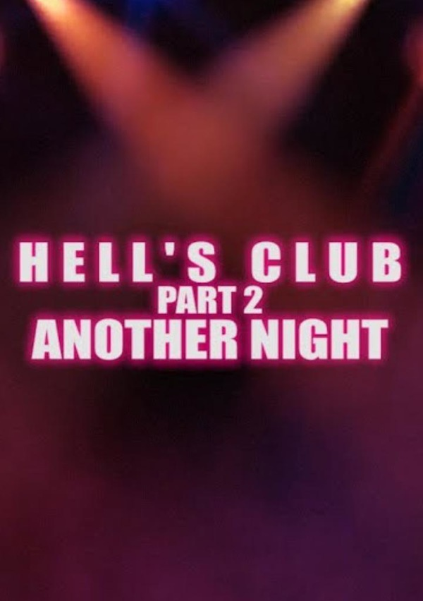 Hell's Club Part 2. Another Night