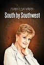 Она написала убийство: На юг через юго-запад