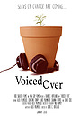 Voiced Over