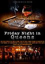 Friday Night in Queens