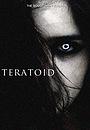 Teratoid