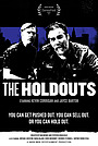 The Holdouts
