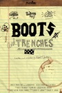 Boots and Trenches