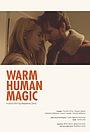 Warm Human Magic