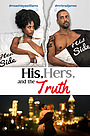 His, Hers & the Truth