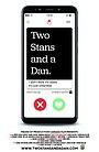 Two Stans & a Dan