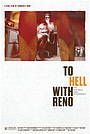 To Hell With Reno