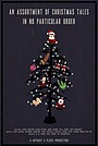An Assortment of Christmas Tales in No Particular Order