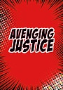 Avenging Justice
