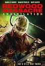 Redwood Massacre: Annihilation