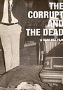 The Corrupt and The Dead: Tales of the Philly Underworld