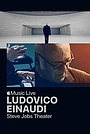Ludovico Einaudi: Apple Music Live from the Steve Jobs Theater