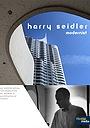 Harry Seidler: Modernist