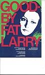 Goodbye, Fat Larry