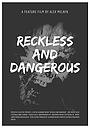 Безрассудный и опасный