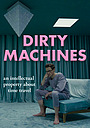 Dirty Machines: The End of History