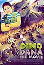 Dino Dana - The Movie