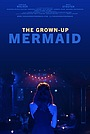 The Grown-Up Mermaid