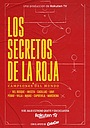 Los Secretos De La Roja. Campeones Del Mundo