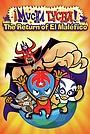 Муча Луча: Возвращение Эль Малефико
