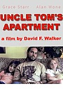 Uncle Tom's Apartment