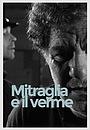 Mitraglia e il verme