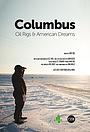 Columbus: Oil Rigs & American Dreams