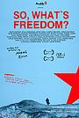Si atunci... ce e libertatea?