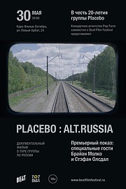 Placebo: Alt.Russia