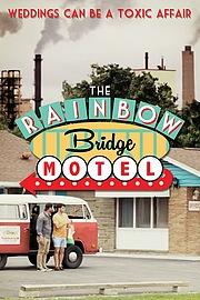 Мотель «Радужный мост»
