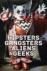 Хипстеры, гангстеры, пришельцы и гики