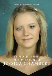 Unspeakable Crime: The Killing of Jessica Chambers
