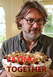Nigel Slater: Eating Together