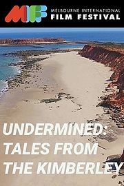 Undermined - Tales from the Kimberley
