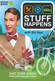 Stuff Happens Hosted by Bill Nye
