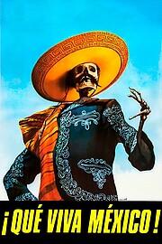 ¡Que Viva México! - Да здравствует Мексика!